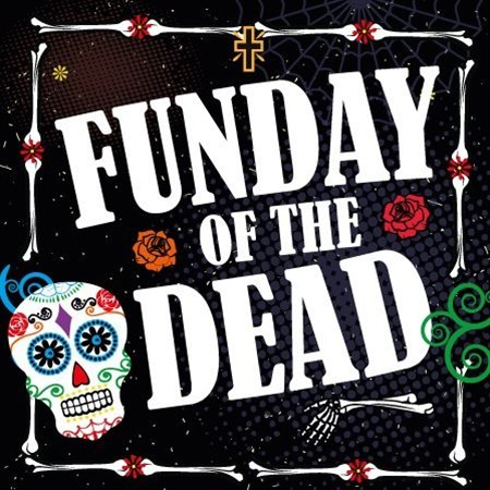 Funday of the Dead